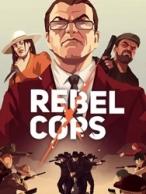 《义军》义军游戏下载  义军中文版 义军秘籍攻略  Rebel Cops